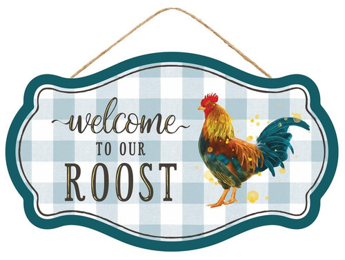 """12.5"""" Welcome to Our Roost Sign"""