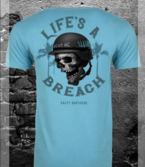 Life's a Breach Tee