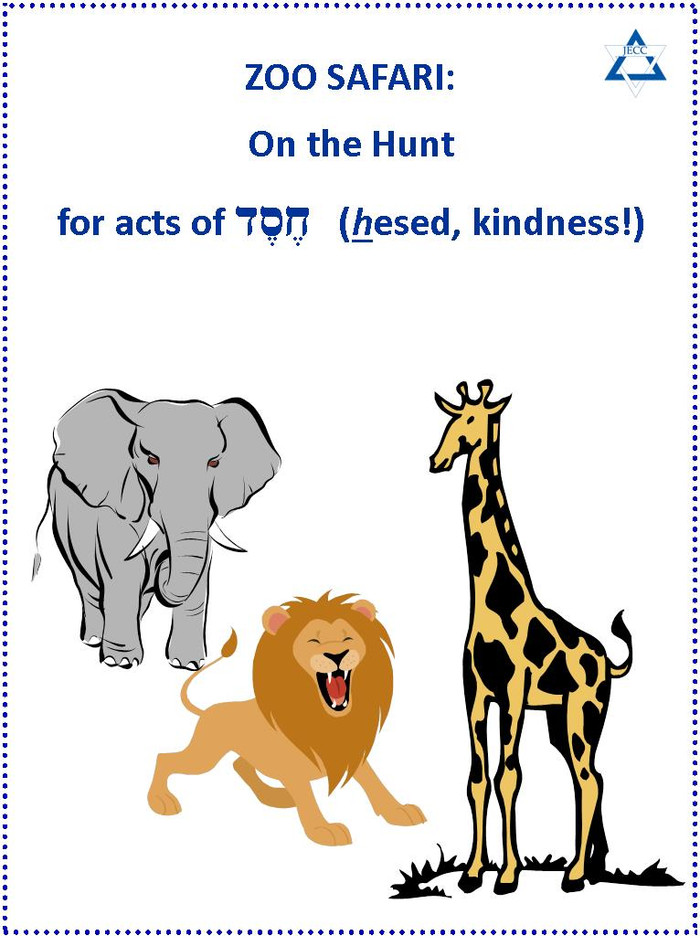 Zoo Safari: On the Hunt for Acts of חֶסֶד (Hesed, kindness!)