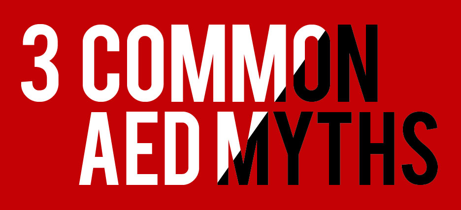 3 Common AED Myths