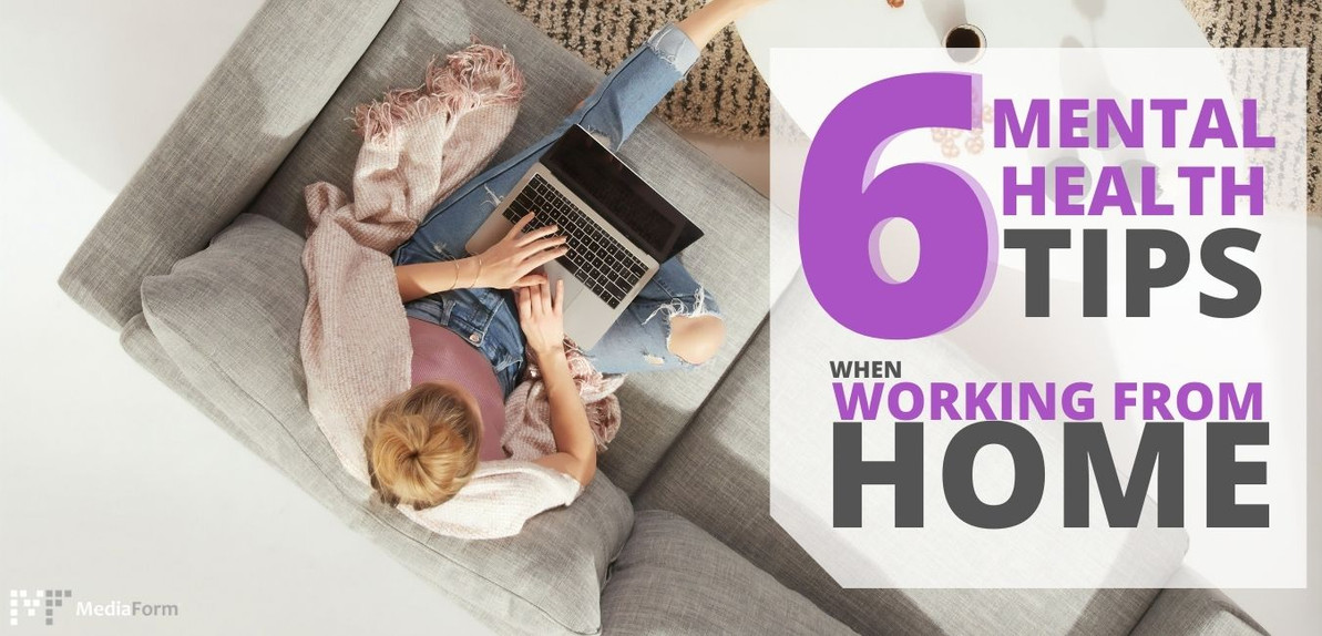 6 Tips To Improve Your Mental Health While Working From Home