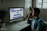 Are Your Remote Employees Protected From Cyber Attacks?