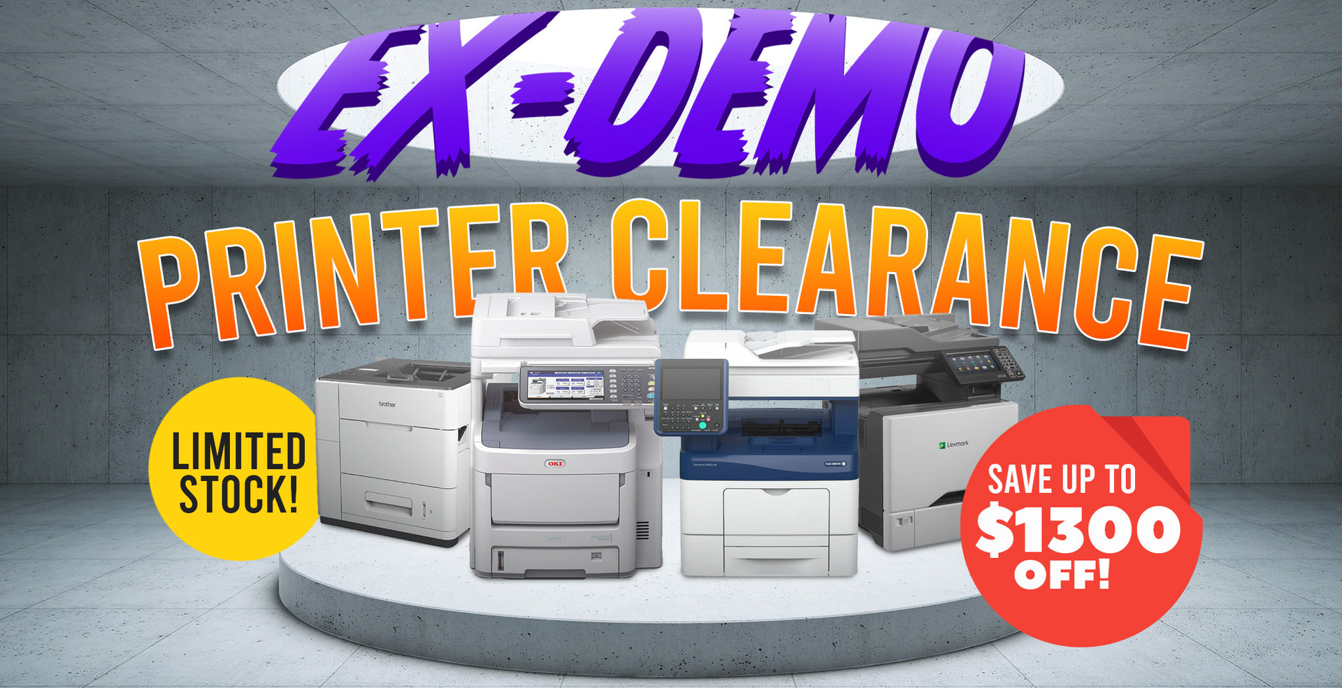 Ex-Demo Printer Clearance: Save up to $1300 off!