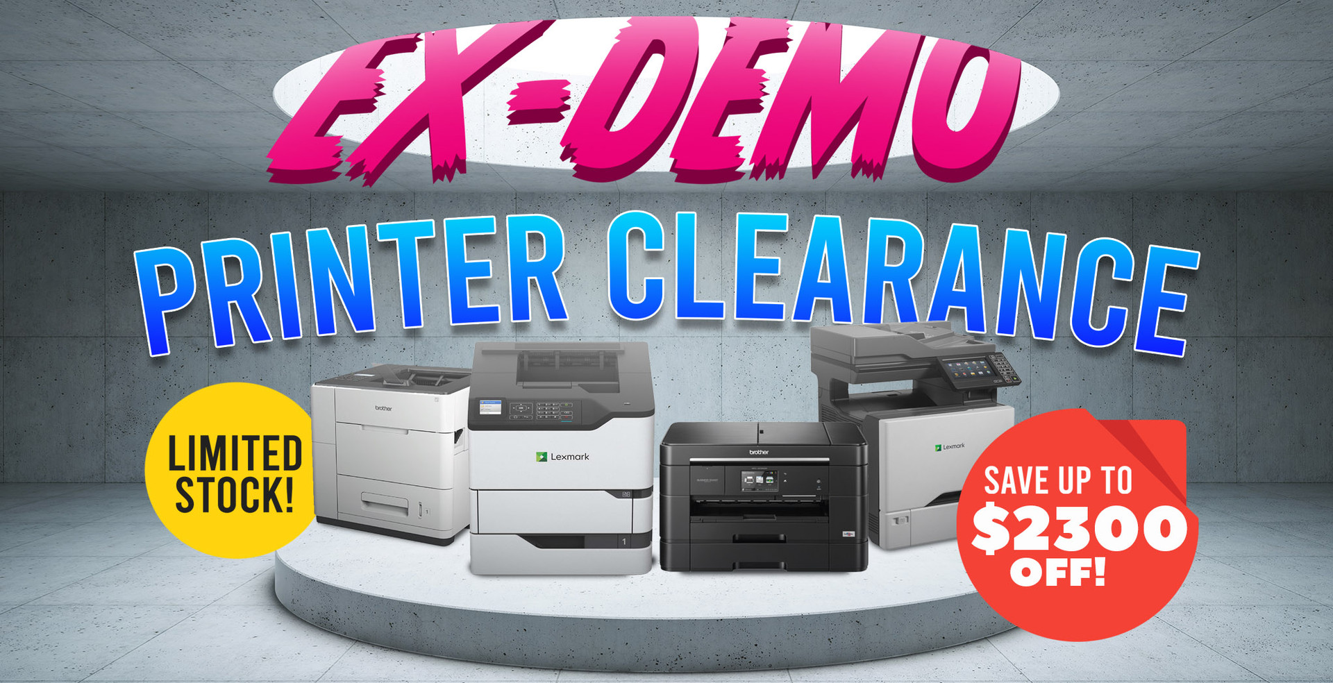 Ex-Demo Printer Clearance: Save up to $2,300 off!