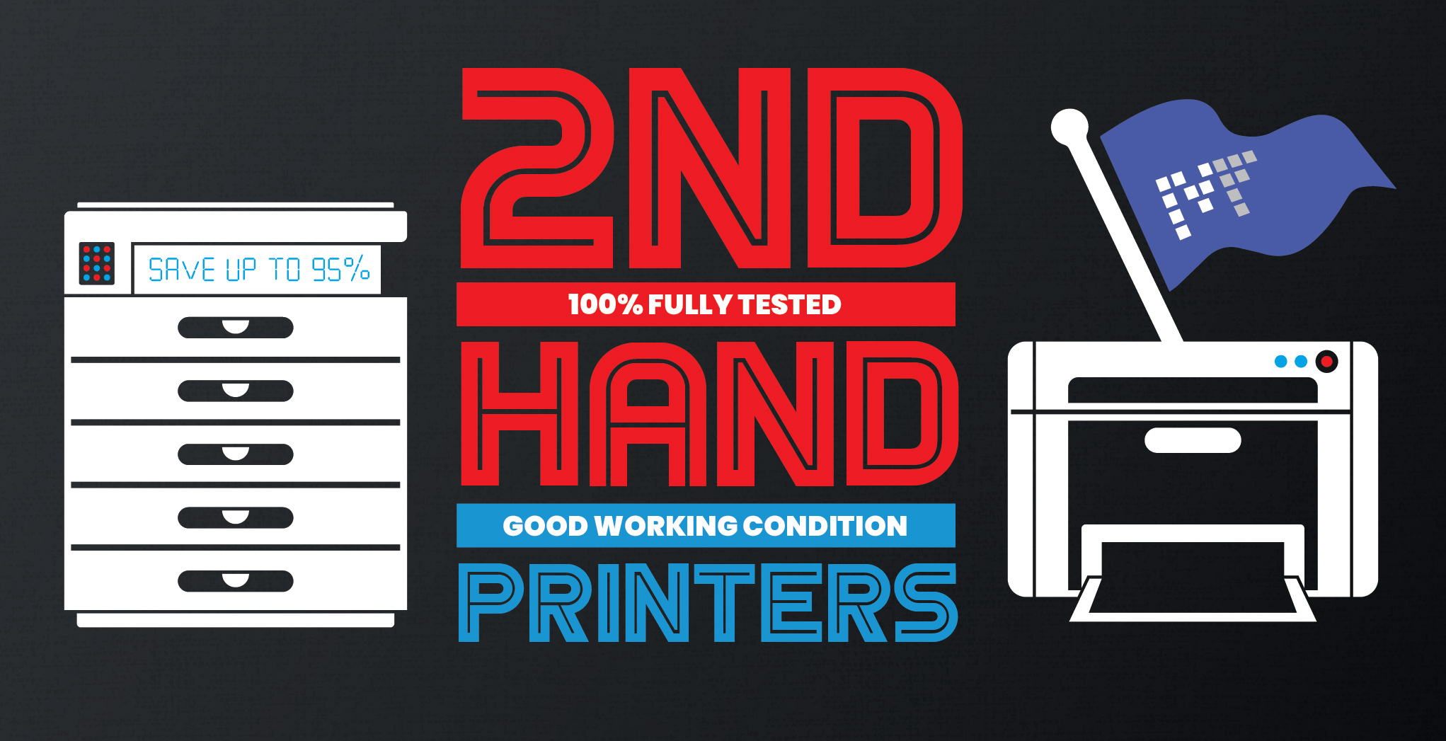 2nd Hand Printers - Different Brands, 100% Tested