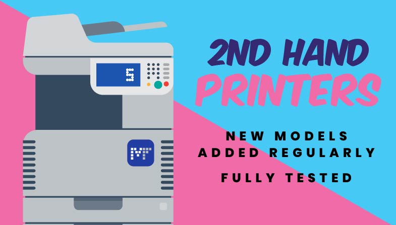 2nd Hand Printers: New Models Added Regularly