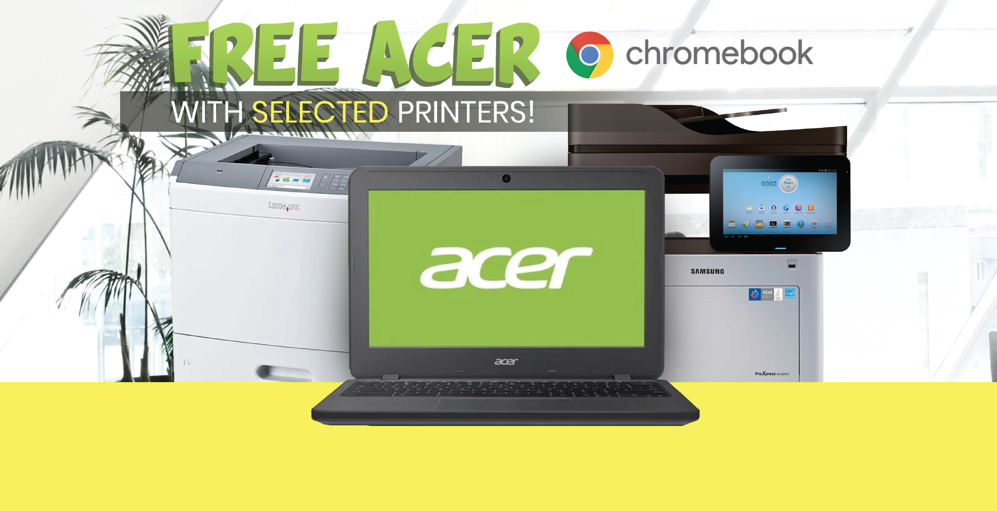 Free Acer Chromebook with Selected Printers
