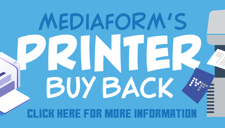 MediaForm's Printer Buy Back - Click here for more information