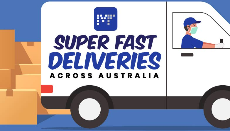 Super Fast Deliveries across every Australian Postcode