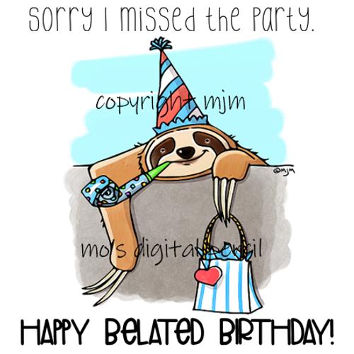 Belated Birthday Sloth and Peeking Sloth