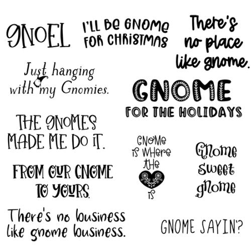 Gnome Sayings