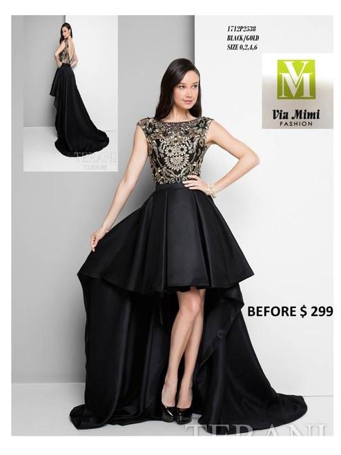 TERANI COUTURE STYLE 1712P2592 BLACK/GOLD SIZE 0,2,4,6  SPECIAL PRICE $249.00!!