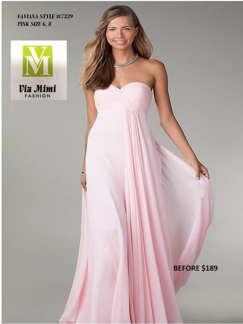 FAVIANA STYLE 7339 PINK SIZE 6-8 ONLY SPECIAL PRICE $159.00 !!!