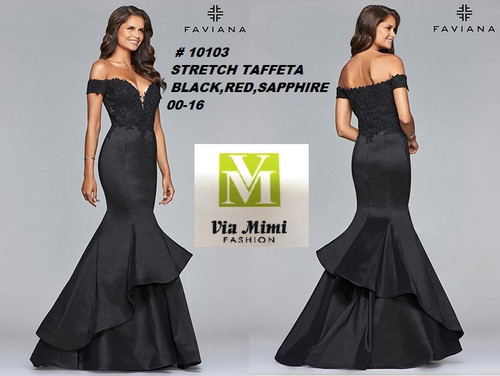 FAVIANA STYLE #10103  STRETCH TAFFETA   SIZE : 00-16  COLOR:BLACK, RED, SAPHIRE  FOR MORE IMFORMATION AND PRICE PLEASE GIVE US A CALL   WE BEAT  ALL PRICES !!!!  VIA MIMI FASHION  1333 S. SANTEE ST.  LA,CA.90015  TEL: (213)748-MIMI (6464)  FAX: (213)749-MIMI (6464)  E-Mail: mimi@viamimifashion.com  http://viamimifashion.com  https://www.facebook.com/viamimifashion    https://www.instagram.com/viamimifashion  https://twitter.com/viamimifashion