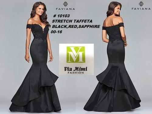 FAVIANA STYLE #10103  STRETCH TAFFETA   SIZE : 00-16  COLOR:BLACK, RED, SAPHIRE  FOR MORE IMFORMATION AND PRICE PLEASE GIVE US A CALL   WE BEAT  ALL PRICES !!!!  VIA MIMI FASHION  1333 S. SANTEE ST.  LA,CA.90015  TEL: (213)748-MIMI (6464)  FAX: (213)749-MIMI (6464)  E-Mail: mimi@viamimifashion.com  http://viamimifashion.com  https://www.facebook.com/viamimifashion    https://www.instagram.com/viamimifashion  https://twitter.com/viamimifashion