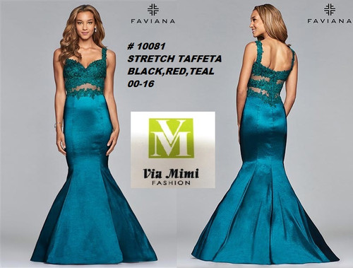 FAVIANA STYLE #10081  STRETCH TAFFETA   SIZE : 00-16  COLOR:BLACK, RED, TEAL  FOR MORE IMFORMATION AND PRICE PLEASE GIVE US A CALL   WE BEAT  ALL PRICES !!!!  VIA MIMI FASHION  1333 S. SANTEE ST.  LA,CA.90015  TEL: (213)748-MIMI (6464)  FAX: (213)749-MIMI (6464)  E-Mail: mimi@viamimifashion.com  http://viamimifashion.com  https://www.facebook.com/viamimifashion    https://www.instagram.com/viamimifashion  https://twitter.com/viamimifashion
