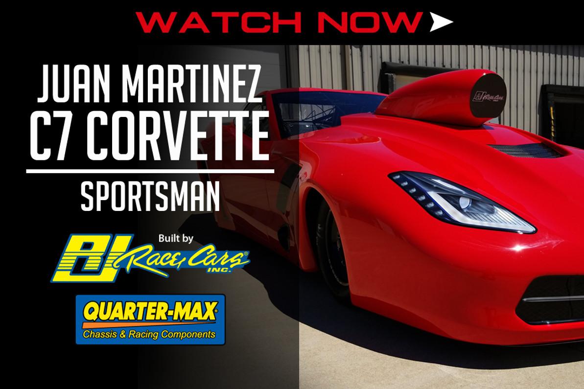WATCH NOW: An Up Close Look at Juan Martinez's NEW Sportsman C7 Corvette by RJ Race Cars