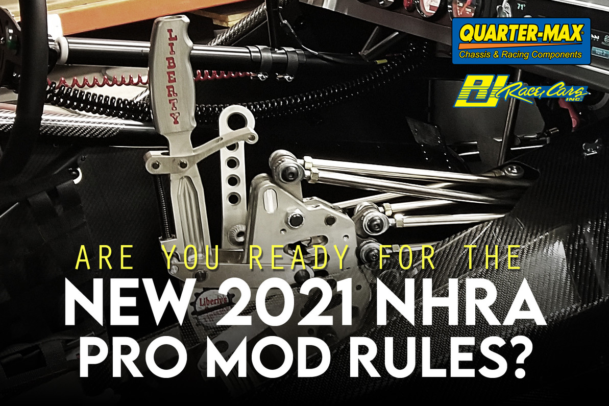 Are You Ready For The New 2021 NHRA Pro Mod Rules?