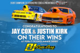 Jay Cox & Justin Kirk Celebrate Victories at PDRA's Doorslammer Derby in their RJ Race Cars