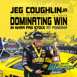 Coughlin Opens Final Full-Time Pro Stock Season With Dominant Pomona Performance