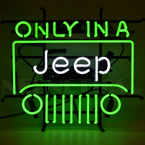 ONLY IN A JEEP NEON SIGN