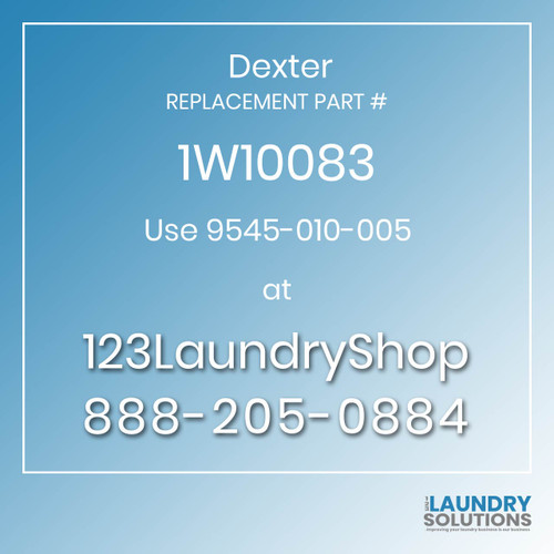 Dexter Replacement Number 1W10083