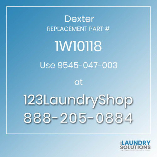 Dexter Replacement Number 1W10118