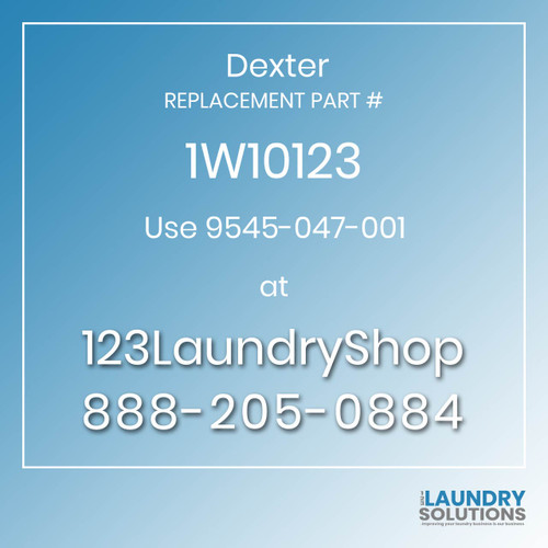 Dexter Replacement Number 1W10123