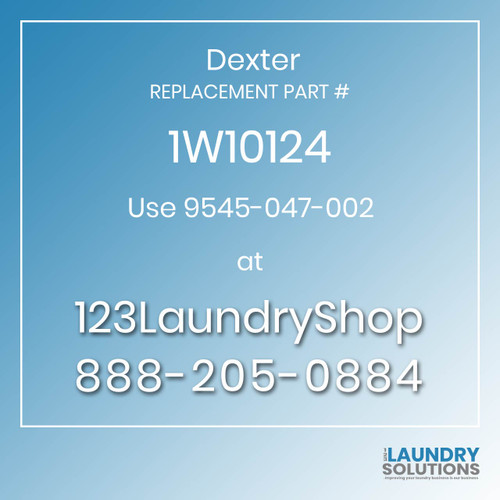 Dexter Replacement Number 1W10124