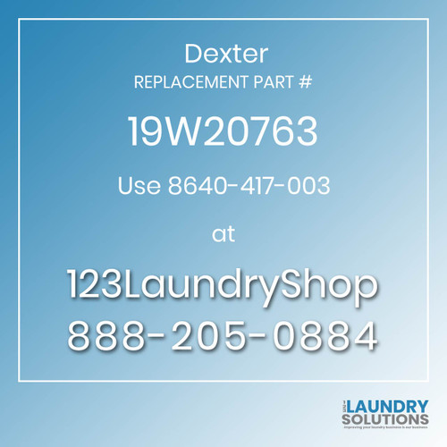 Dexter Replacement Number 19W20763