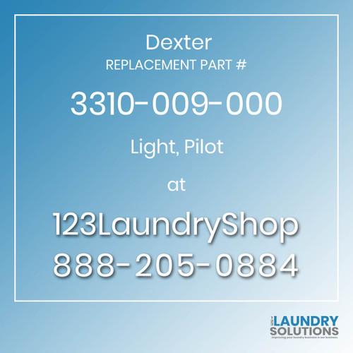Dexter,Dexter Parts,Dexter Replacement,Dexter Replacement Number 3310-009-000,Light, Pilot,Dexter Replacement Part # 3310-009-000 Light, Pilot
