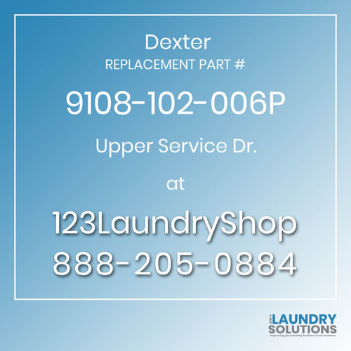 Dexter Replacement Number 9108-102-006P