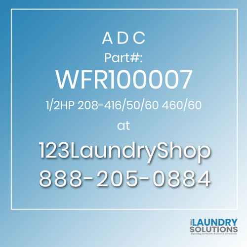 ADC-WFR100007-1/2HP 208-416/50/60 460/60