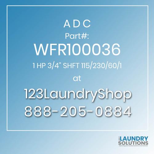 """ADC-WFR100036-1 HP 3/4"""" SHFT 115/230/60/1"""