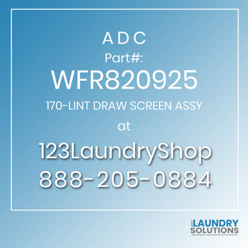 ADC-WFR820925-170-LINT DRAW SCREEN ASSY