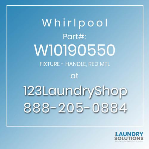 WHIRLPOOL #W10190550 - FIXTURE - HANDLE, RED MTL