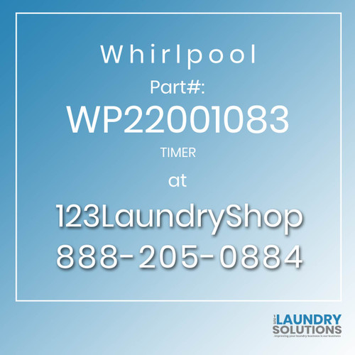 WHIRLPOOL #WP22001083 - TIMER
