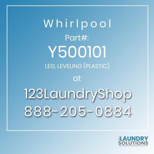 WHIRLPOOL #Y500101 - LEG, LEVELING (PLASTIC)