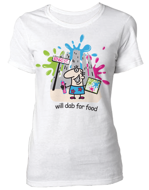 T-Shirt Will dab For Food