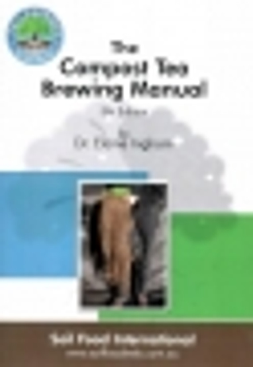 The compost tea brewing manual 5th edition