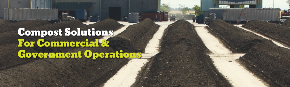 Compost Solutions for commercial & government Operations