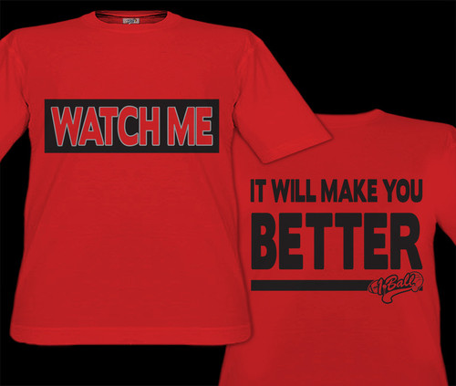 Watch Me - It Will Make You Better