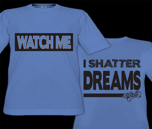 Watch Me - I Shatter Dreams