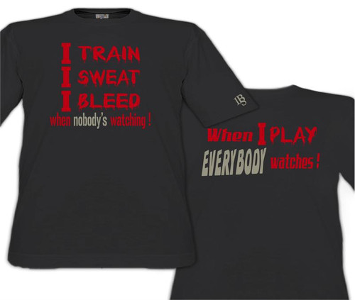 I Train, I Sweat, I Bleed