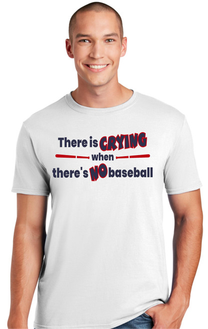 Crying when No Baseball T-shirt-White