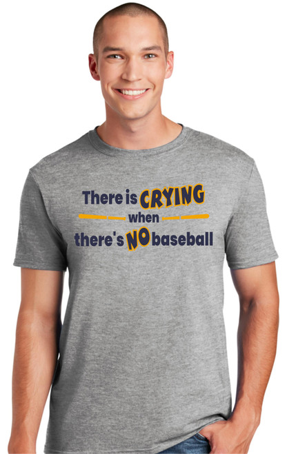 Crying when No Baseball T-shirt-Sport Grey