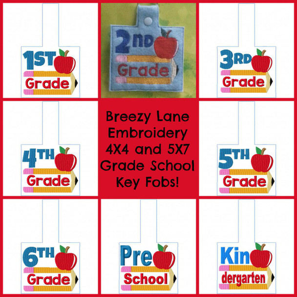Grade School Key Fobs 4X4 and 5X7 and Felties 4X4, 3X3 and 2X2 Machine Embroidery Designs