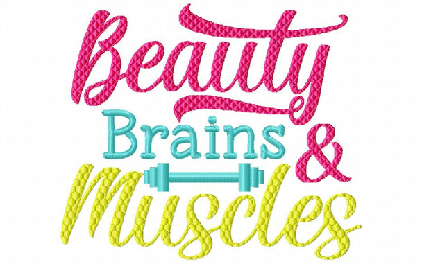 Beauty, Brains & Muscle Exercise  MACHINE EMBROIDERY DESIGN 4X4, 5X7 & 6X10