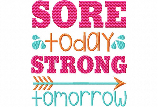 Sore Today Strong Tomorrow EXERCISE MACHINE EMBROIDERY DESIGN 4X4, 5X7 & 6X10