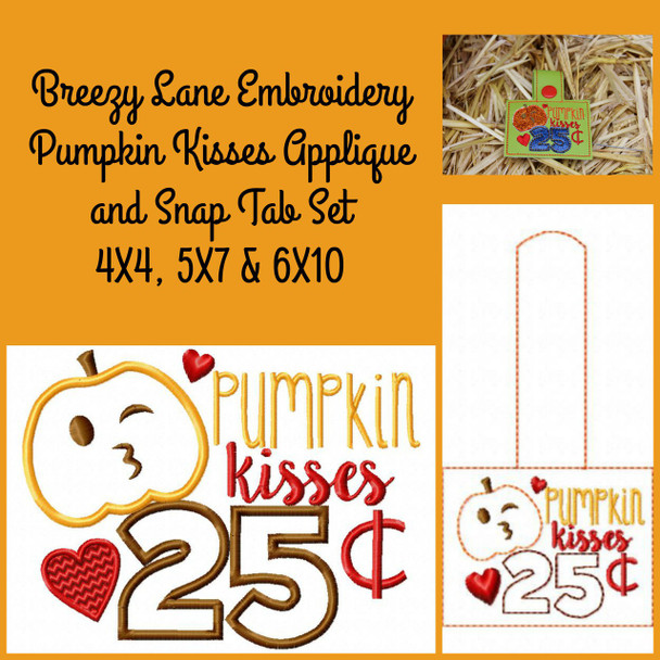 Pumpkin Kisses .25 Applique and Snap Tab Free Machine Embroidery Design Halloween and Fall 4X4, 5X7 & 6X10